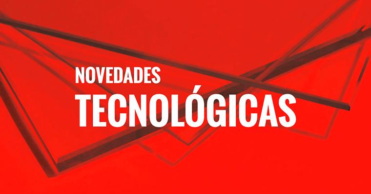 novedades-tecnologicas