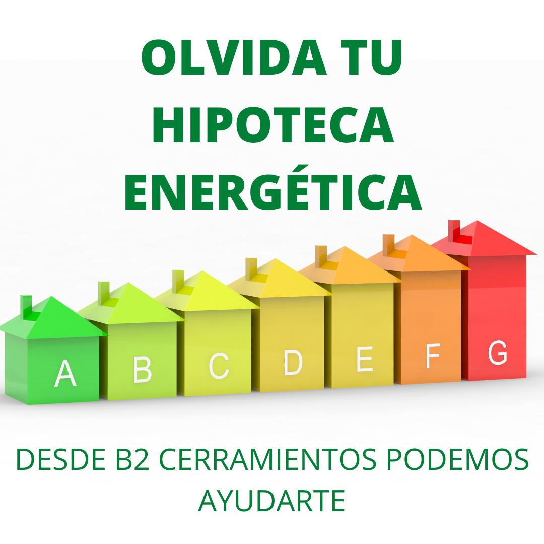 B2 Cerramientos OLVIDA-TU-HIPOTECA-ENERGÉTICA